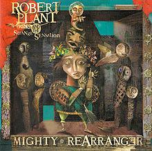 Robert_Plant_and_the_Strange_Sensation_Mighty_Rearranger