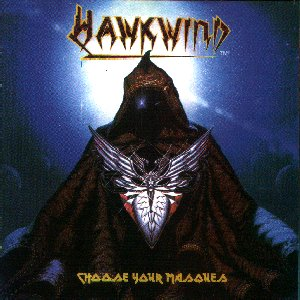 Choose_Your_Masques_-_Hawkwind