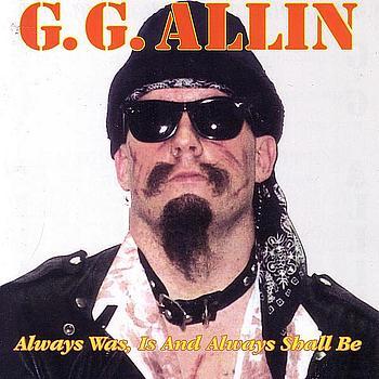 Allin,_GG_-_Always_Was