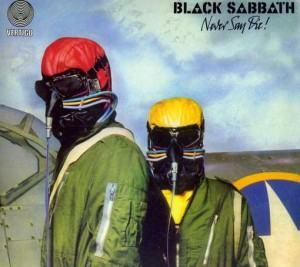 black_sabbath_nevser_say