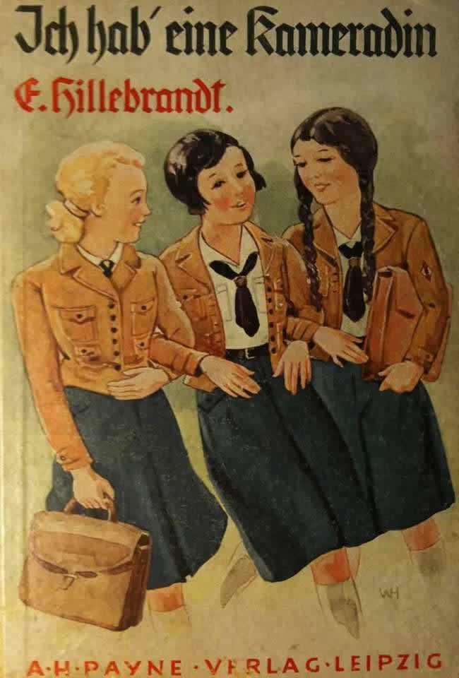 У меня есть подружка (обложка книги для немецких девочек, призывавшей их к вступлению в BDM) - 1934 год