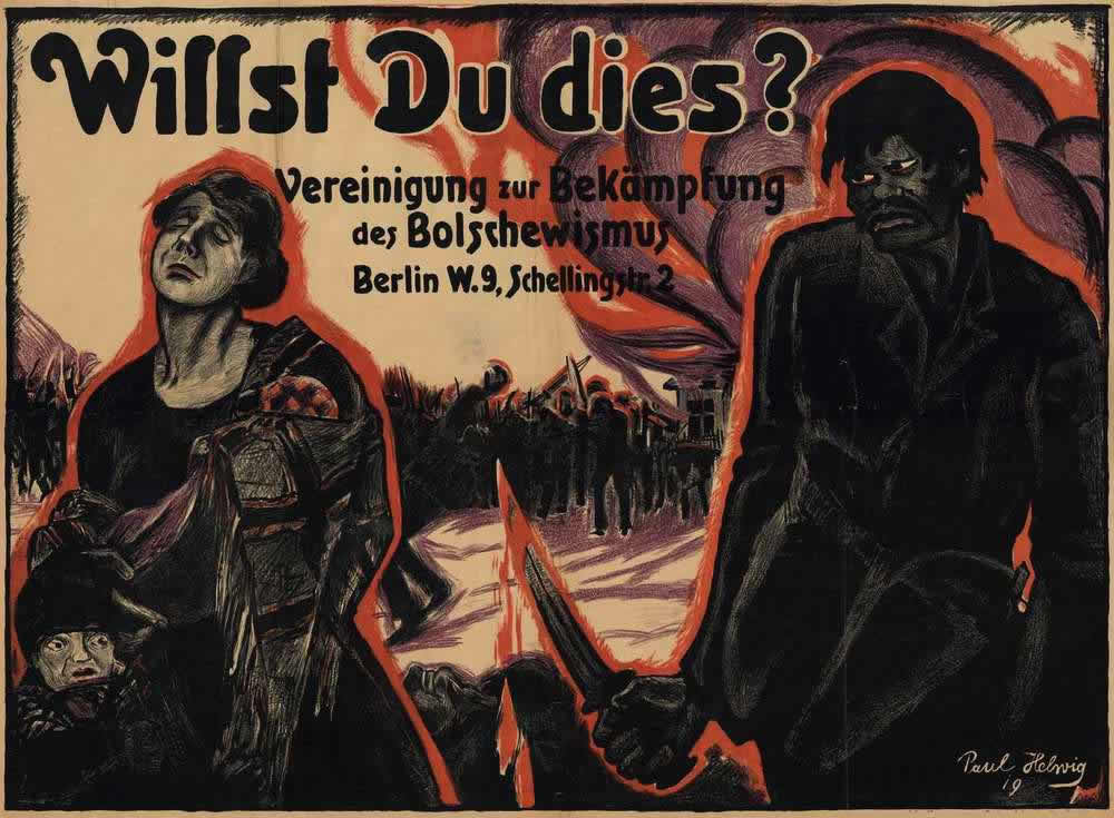 Ты хочешь, чтобы это произошло? Ассоциация по борьбе с большевизмом (Германия, 1919 год)