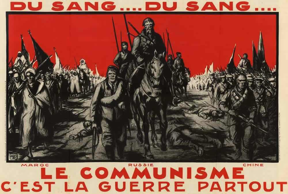 Море крови ... Там где начинает господствовать коммунизм, всегда ведутся беспощадные войны - Марокко, Россия, Китай (Франция, 1927 год)