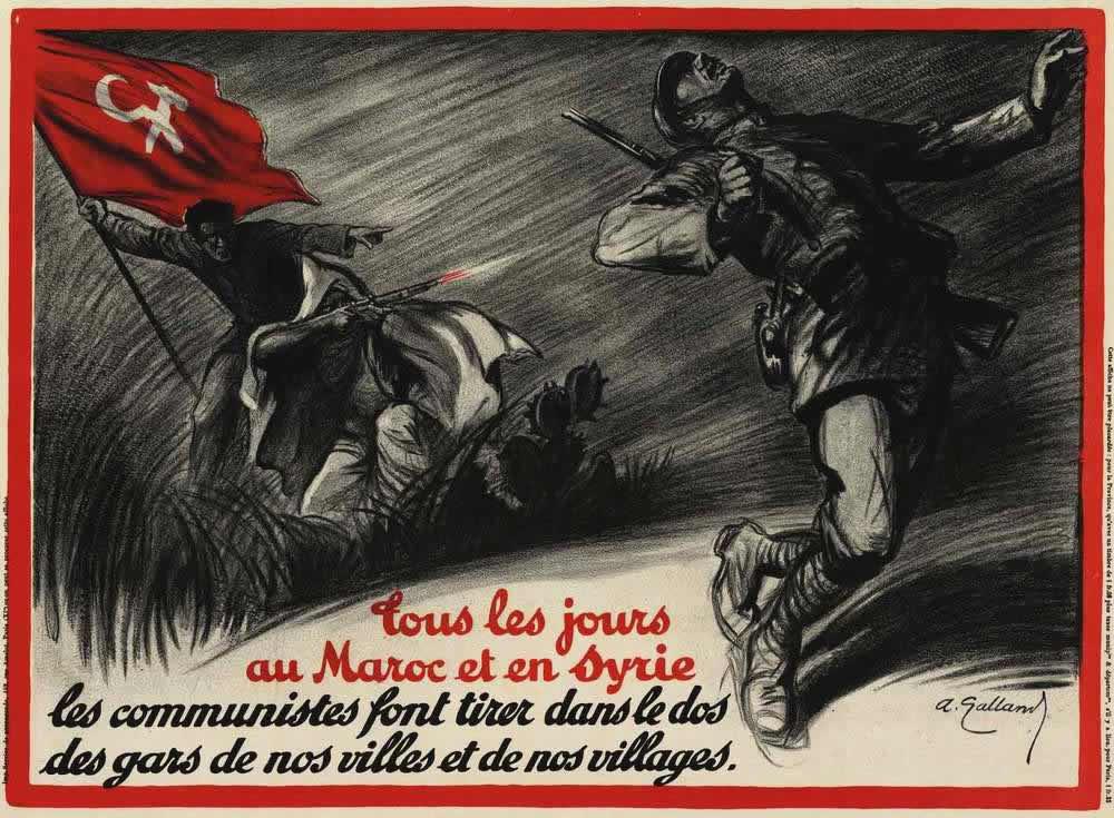Повседневная реальность Марокко и Сирии. Коммунисты стреляют в спины парней из наших городов и деревень (Франция, 1927 год)