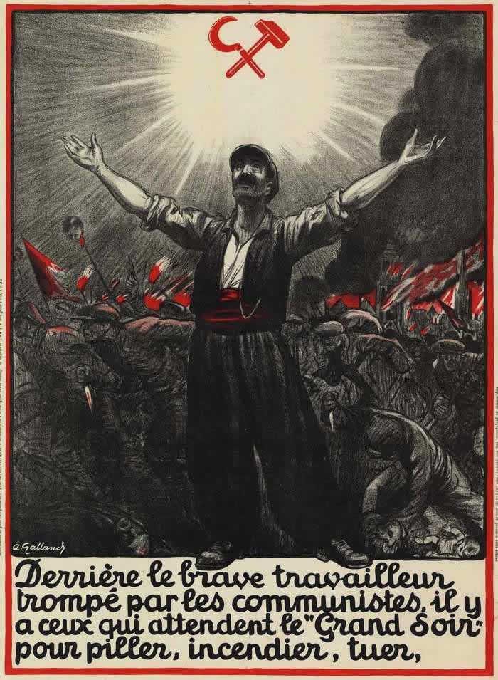 Многие рабочие заблуждаются на счет коммунистов, которые на самом деле ожидают наступления Большой ночи, когда станет возможным безнаказанно жечь, убивать и грабить других людей (Франция, 1927 год)