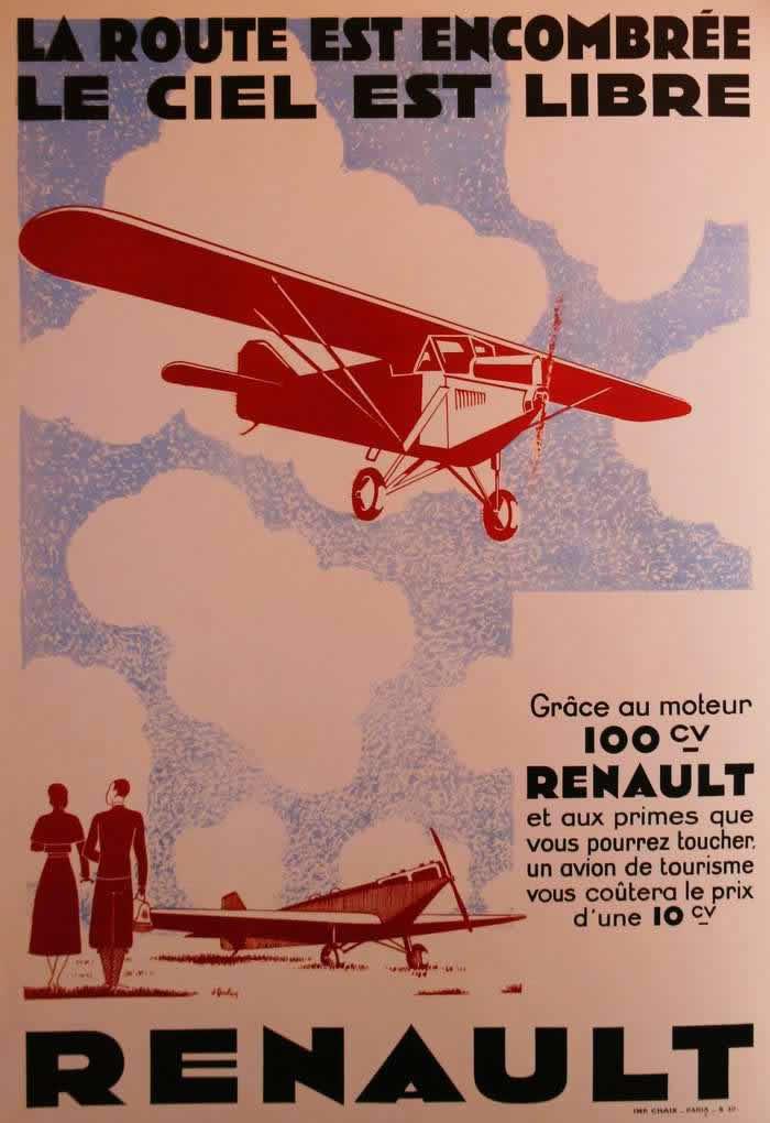 Если на наземных шоссе могут возникать дорожные пробки, то в небе не существует каких-либо препятствий - реклама легких самолетов с авиационными двигателями фирмы Рено (1930 год)