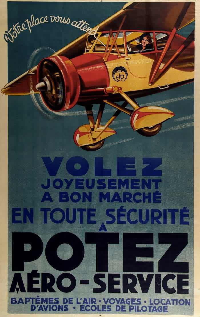 Летайте красиво, дешево и безопасно - рекламный плакат летной школы по подготовка частных пилотов от авиастроительной фирмы Potez (1932 год)