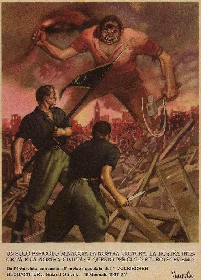 Одна большая опасность угрожает нашей культуре, нашей целостности и нашей цивилизации. И эта опасность есть большевизм - Бенито Муссолини