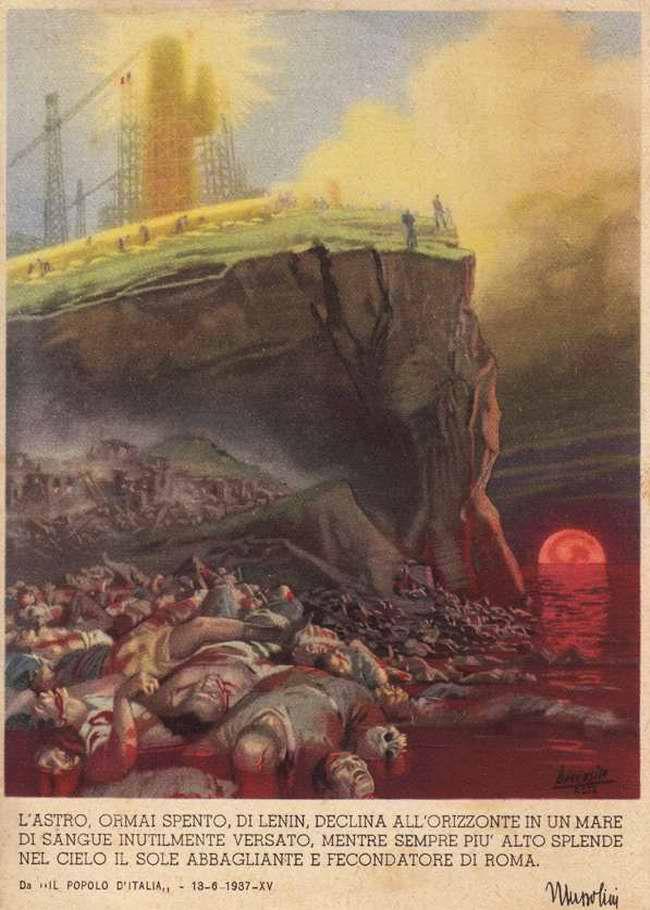 Звезда умершего Ленина закатывается за линию горизонта и тонет в море напрасно пролитой людской крови - Бенито Муссолини