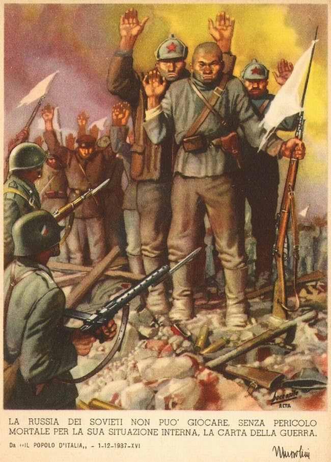 Советская Россия в ходе любых своих военных действий не может обойтись без использования грязных игр - Бенито Муссолини