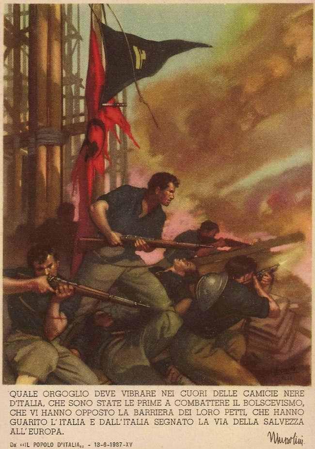 Гордость должна распирать сердца итальянских чернорубашечников, которые стали первыми, кто вступил в борьбу с большевиками - Бенито Муссолини