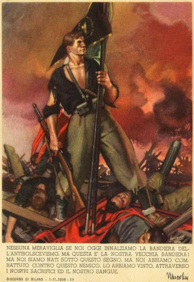 Неудивительно, что мы сегодня мы подняли знамя борьбы с большевизмом. Это наш старый флаг - Бенито Муссолини