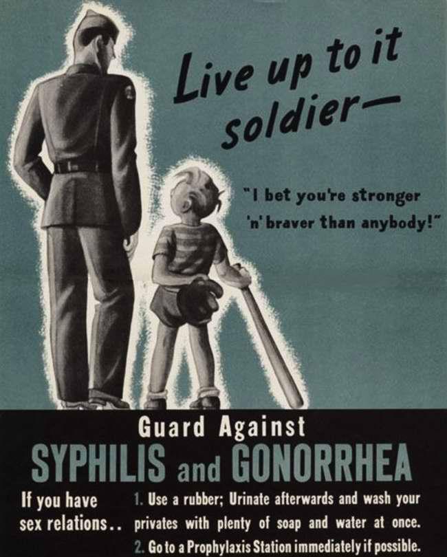 Будь счастлив солдат - оставайся храбрым и сильным. Защити себя от заражения сифилисом и гонореей. Если ты вступаешь в сексуальные отношения, то используй презервативы и подмывайся водой с мылом