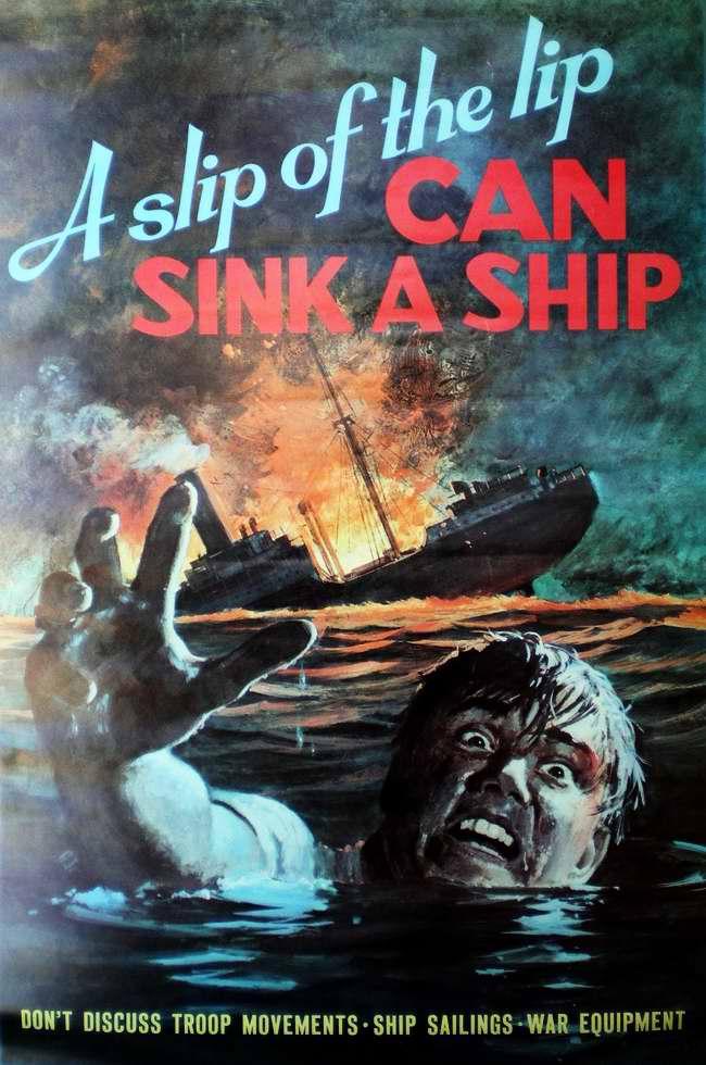 Болтливый рот может потопить корабль