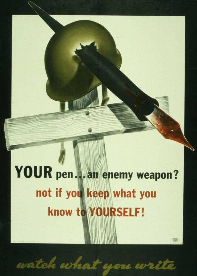 Перо может стать оружием, которое воюет в пользу врага. Хорошо подумайте прежде, чем что-то написать
