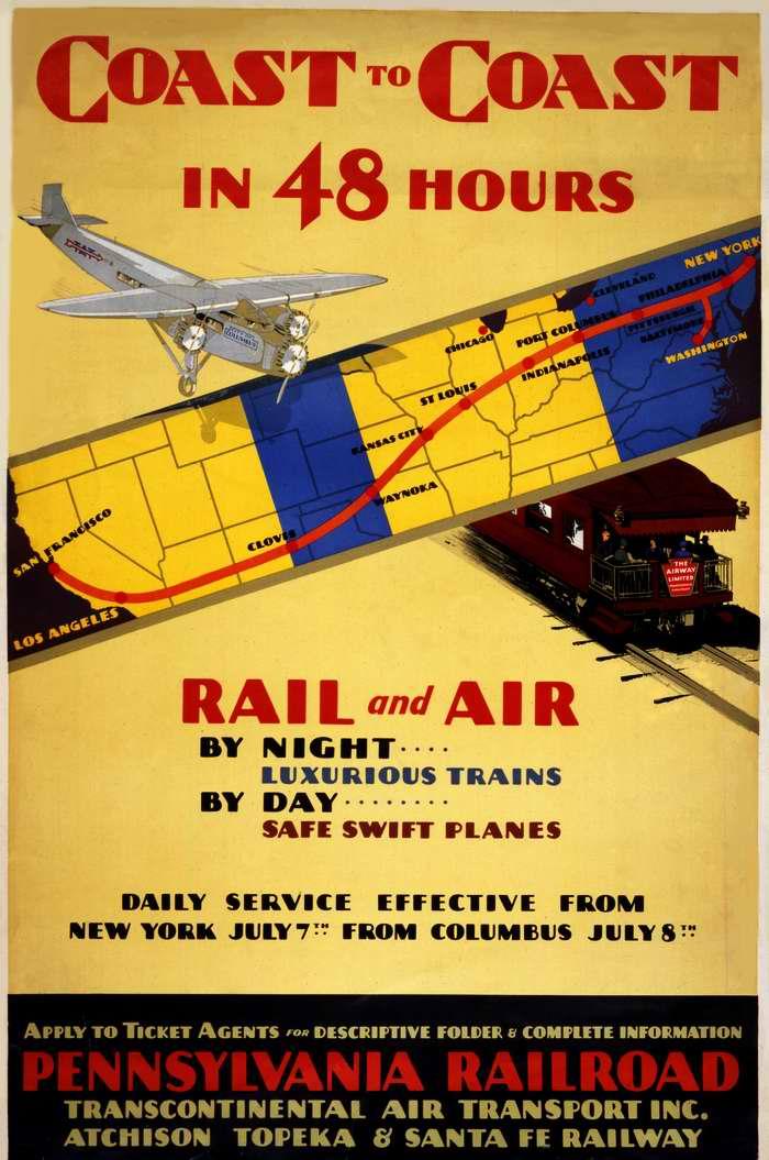 Авиакомпания Transcontinental Air Transport. От побережья до побережья за 48 часов по железной дороге и по воздуху - в темное время суток в комфортабельных ж/д поездах, днем в безопасных и быстрых самолетах