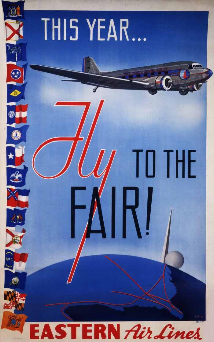 В этом году прилетайте на Всемирную выставку в Нью-Йорке самолетами авиакомпании Eastern Air Lines