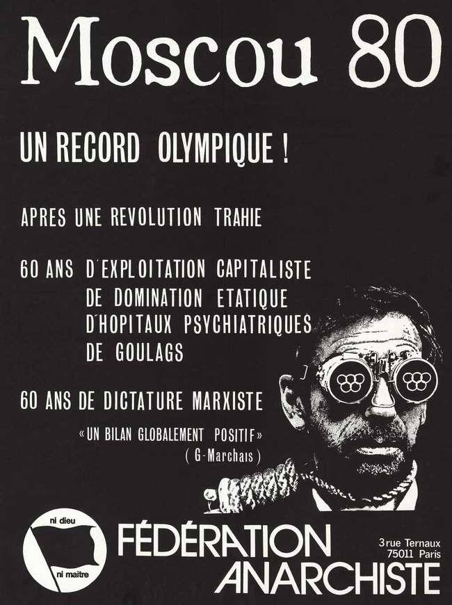 Рекорды Московской Олимпиады: 60 лет диктатуры марксизма, доминирования государственной власти и безжалостной эксплуатации трудящихся, карательная психиатрия, ГУЛАГ (Федерация анархистов - Париж)