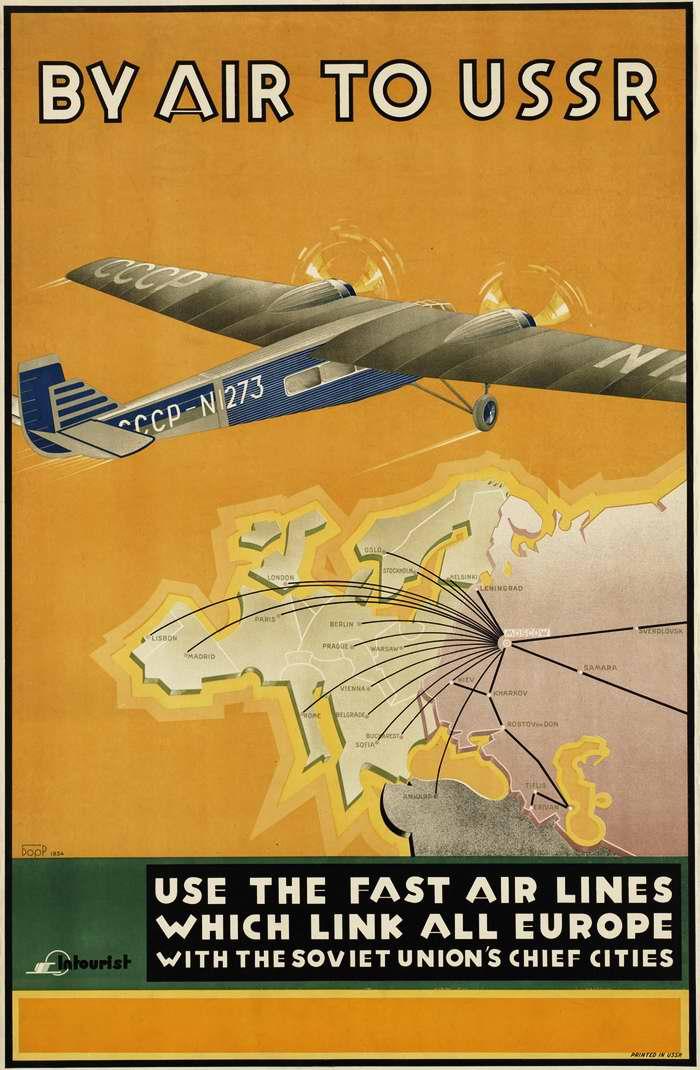 По воздуху в СССР. Используйте скоростные воздушные линии, которые связывают всю Европу с главными городами Советского Союза