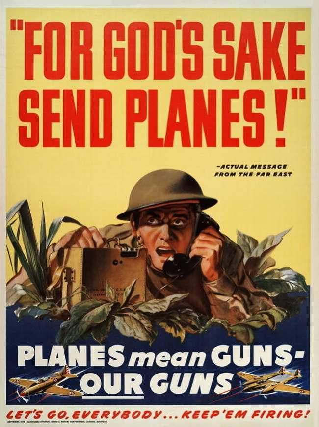 Поскорее пришлите на помощь самолеты! Боевые самолеты - это настоящее оружие! Наше оружие