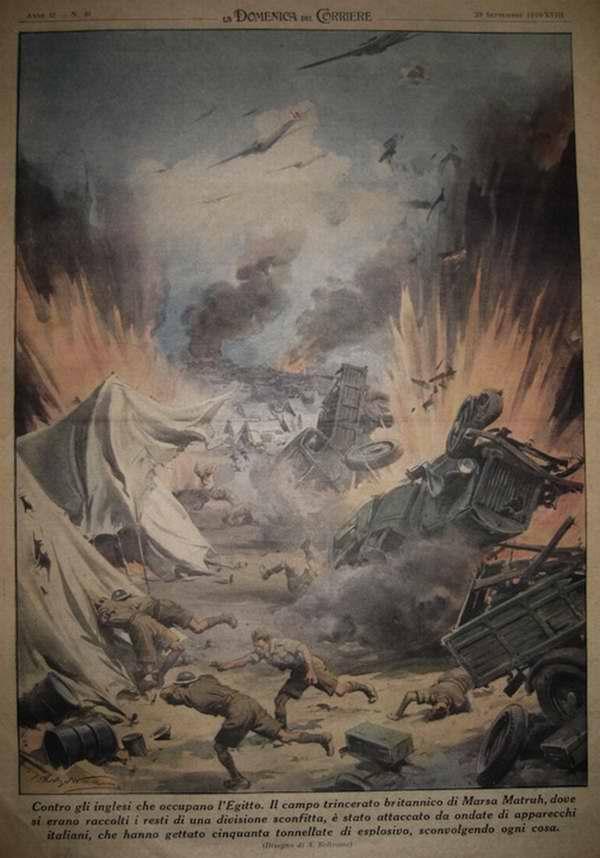 Военные действия против англичан, оккупировавших территорию Египта. Итальянские самолеты сбросили более 50 тонн авиабомб на лагерь британских войск вблизи города Мерса-Матрух - Achille Beltrame