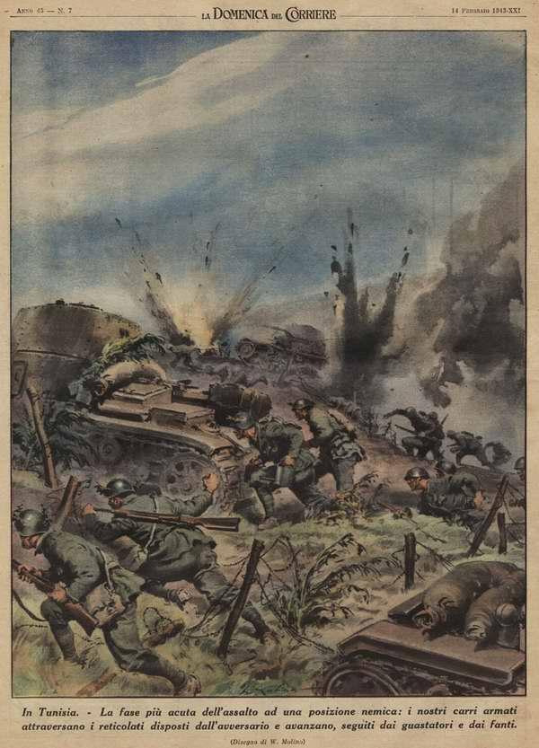 В Тунисе. Наиболее острый момент в ходе атаки на позиции врага: итальянские танки пробивают проходы в проволочных заграждениях противника, а сразу вслед за ними устремляются вперед саперы и пехота - Walter Molino