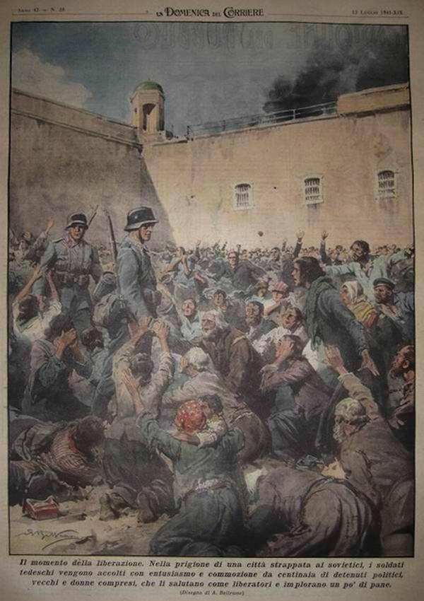 Момент освобождения. Во дворе тюрьмы одного из только что захваченных советских городов немецких солдат с радостью встречают сотни политических заключенных - Achille Beltrame