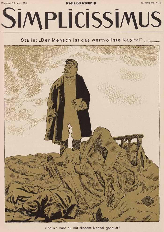 Сталин - наши люди являются нашим самым ценным капиталом (Simplicissimus)