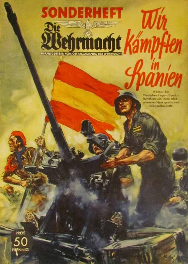 Мы боремся в Испании - добровольцы из немецкого легиона Кондор