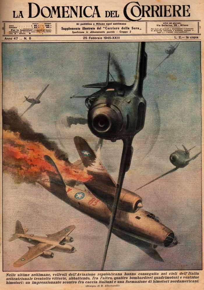 За последнюю неделю самолеты итальянских республиканских ВВС в небе над Северной Италией одержали тридцать восемь побед - R. Albertarelli