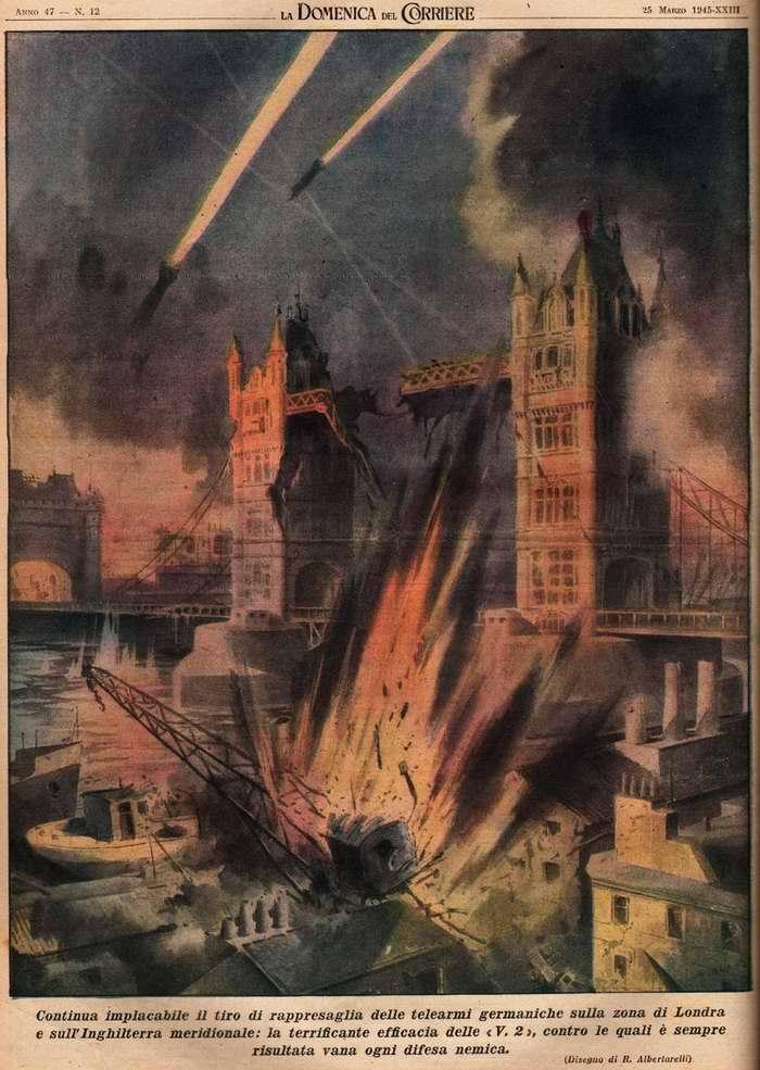 Продолжается использование немецкого оружия возмездия - ракет ФАУ-2 - для стрельбы по Лондону - R. Albertarelli