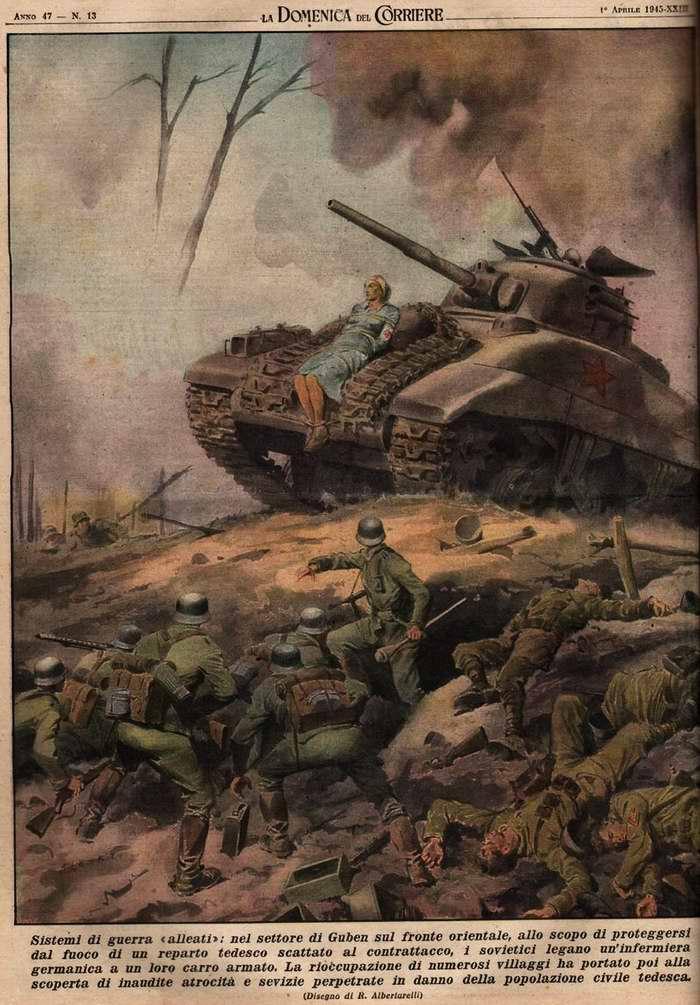 Война на полное уничтожение. В окрестностях города Губен на Восточном фронте для того, чтобы защитить себя от огня немецких дивизии, советские солдаты принимаются привязывать немецких медсестер к броне своих танков - R. Albertarelli