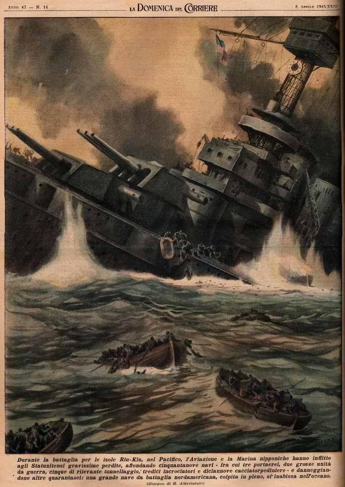 Во время боев за острова Рюкю в Тихом океане военно-морской флот и военно-воздушные силы Японии нанесли тяжелые потери США, потопив пятьдесят девять их кораблей  - R. Albertarelli