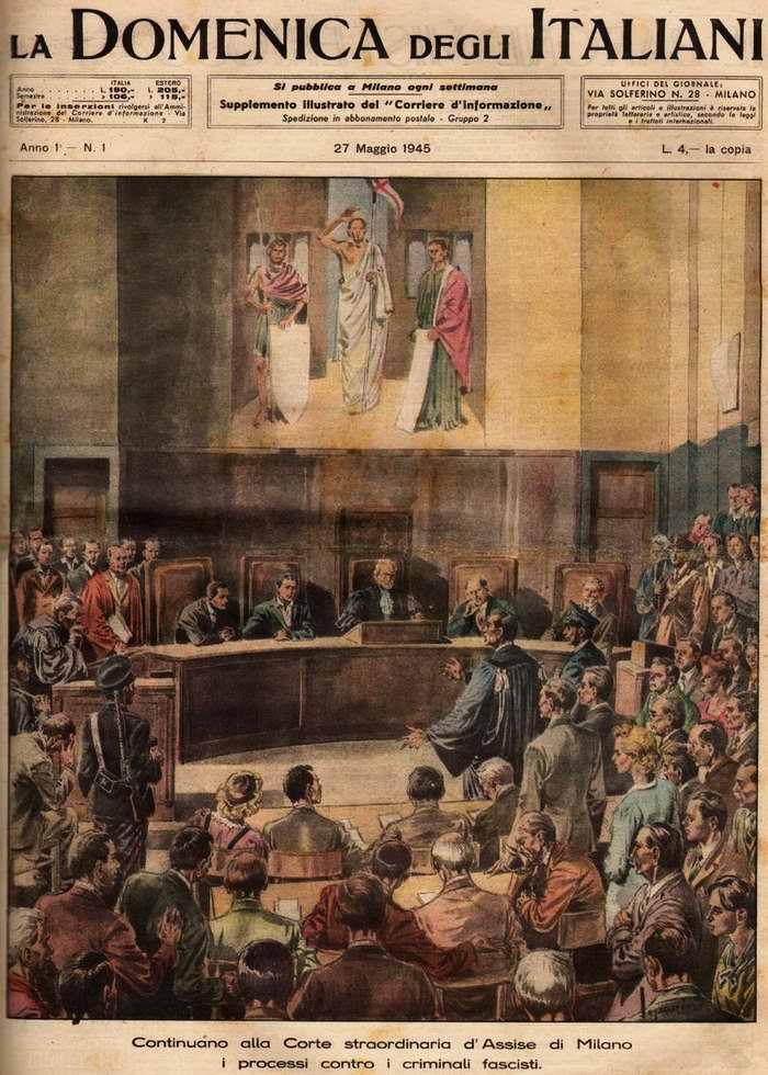 В Милане в суде присяжных происходит чрезвычайный судебный процесс против фашистских преступников