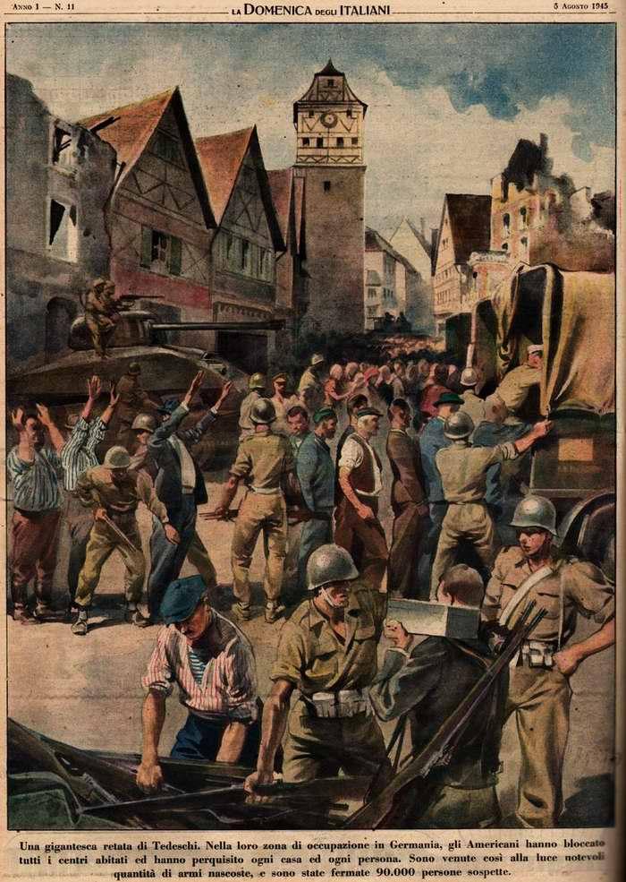 Гигантская облава в Германии. Американские войска в своей зоне оккупации этой страны заблокировали все деревни и подвергли досмотру каждый дом и каждого человека