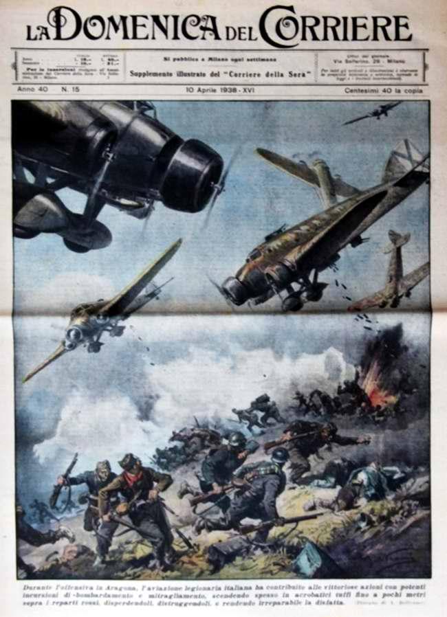 В ходе наступления в Арагоне авиация итальянских легионеров своими мощными рейдами способствовала победоносным действиям наземных войск национальной армии - La Domenica del Corriere