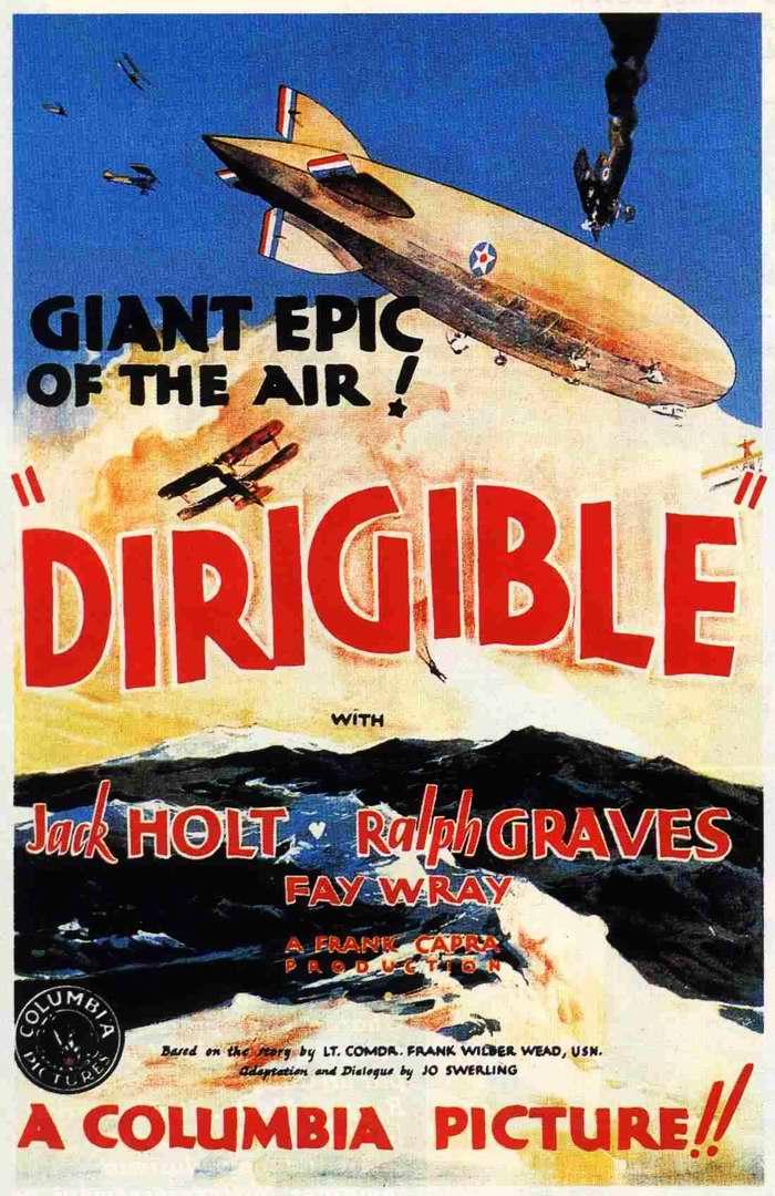 Дирижабль  (Dirigible) - рекламный плакат фильма, США, 1931 год