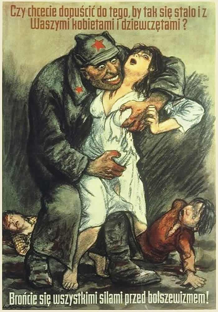 Вы хотите, чтобы это случилось с вашими женщинами и детьми? Защитите их от большевиков! -- Польша (1921 год)