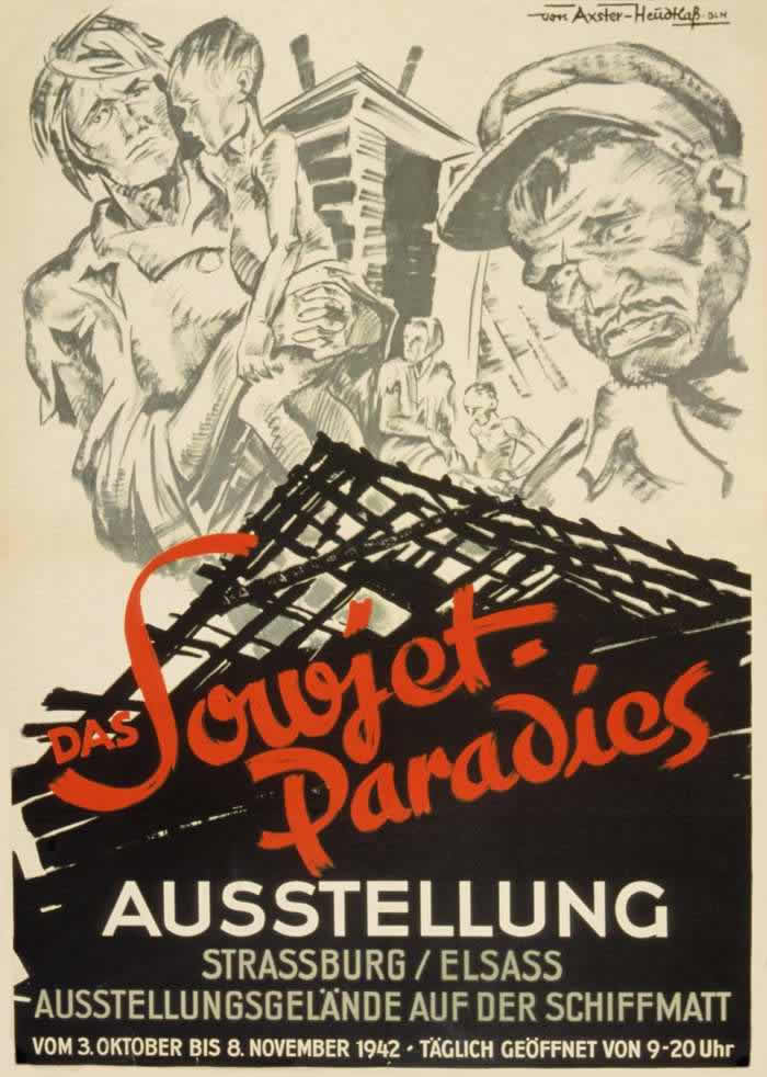 Советский рай (рекламный плакат с нацистской пропагандистской выставки) -- Германия (1942 год)
