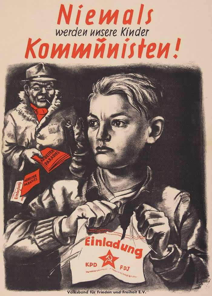 Наши дети никогда не станут коммунистами (предвыборный плакат) -- ФРГ (1952 год)