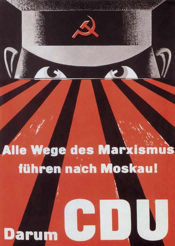Все марксистские пути ведут к попаданию в зависимость от Москвы! Поэтому голосуйте за ХДС (предвыборная листовка) -- Германия (1953 год)