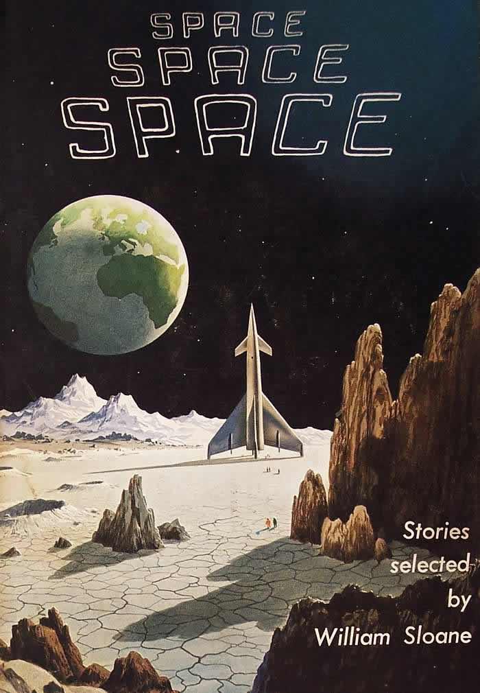 Обложка книги Уильяма Слоуна - Space, Space, Space - (Космос, космос, космос)