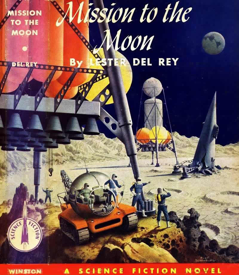 Обложка книги Лестера дель Рея - Mission to the Moon - (Миссия на Луну)