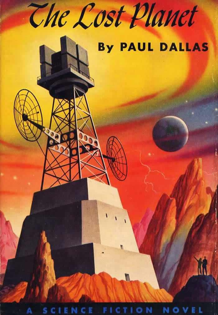 Обложка книги Пола Далласа - The Lost Planet - (Потерянная планета)