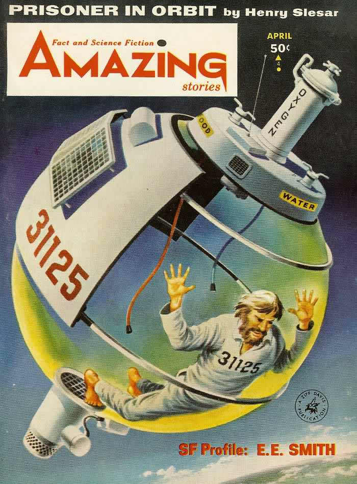 Заключенный на орбите - обложка журнала - Amazing Stories - апрель 1964 года