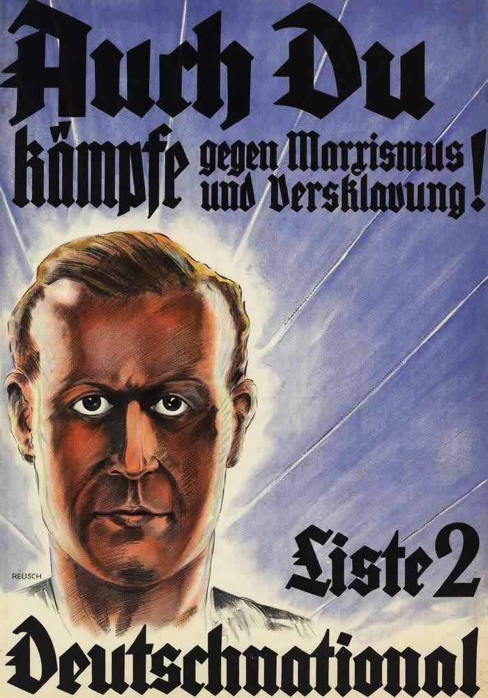 Ты тоже должен начать бороться против марксизма и порабощения людей! Голосуй за Немецкую национальную народную партию (1930 год)