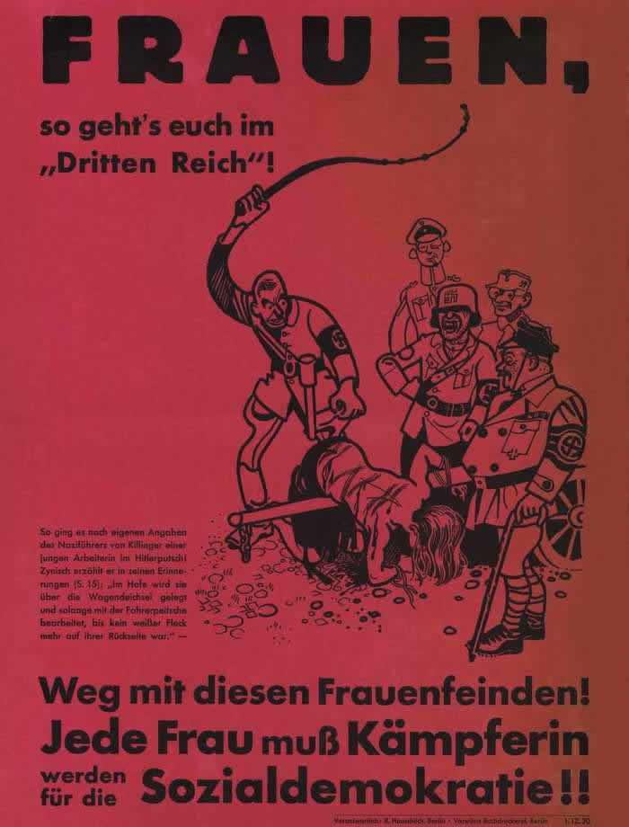 Немецкие женщины, так выглядит 3 Рейх. Не допустим проявлений такого женоненавистничества. Каждая женщина должна бороться за социалдемократию (1930 год)