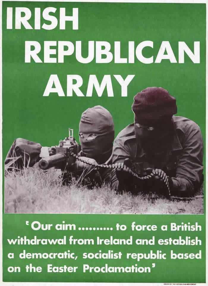 Ирландская республиканская армия. Наша цель заставить англичан уйти из Ирландии и создать демократическую, социалистическую республику (1970-е годы)
