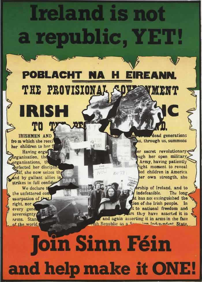 Ирландия пока еще не является республикой. Вступайте в ряды Шинн Фейн (общественно-политического крыла ИРА) и помогите в достижении этого (1975 год)