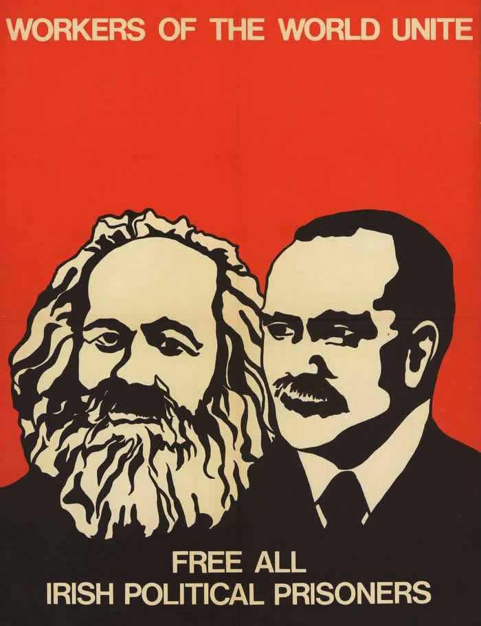 Пролетарии всех стран соединяйтесь. Свободу всем ирландским политическим заключенным (начало 1980-х годов)